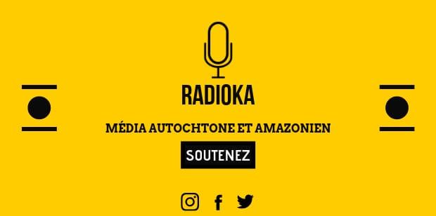 Appel aux dons pour Radioka, média autochtone et amazonien