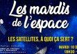 « Les satellites, à quoi ça sert ? »